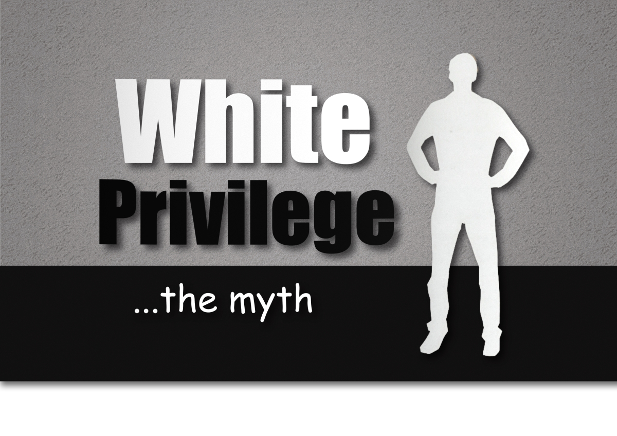 "The Myth of ""White Privilege"" … real privilege lies not in race, but in the privilege of family"